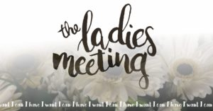 The Ladies Meeting